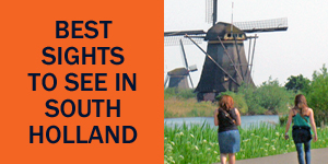 ten landmarks to see in Holland Netherlands
