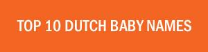 popular Dutch baby names